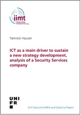 Yannick Hauser: ICT as a main driver to sustain a new strategy development - Security Services Cie