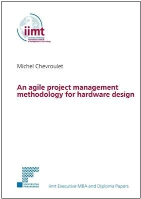 Michel Chevroulet: An agile project management methodology for hardware design