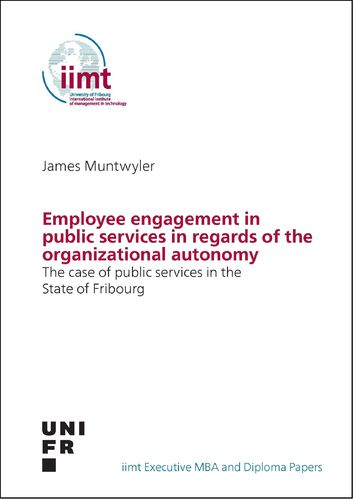James Muntwyler: Employee engagement in public services in regards of the organizational autonomy