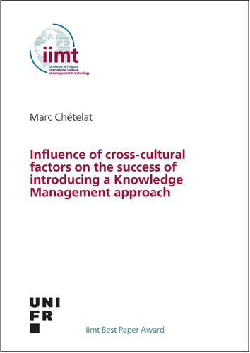 Marc Chételat:Influence of cross-cultural factors on the success of introducing a Knowledge Mngt...