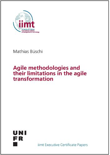 Mathias Büschi: Agile methodologies and their limitations in the agile transformation