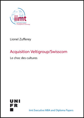 Lionel Zufferey: Acquisition Veltigroup / Swisscom. Le choc des cultures